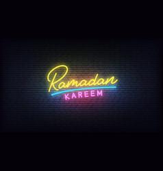 ramadan kareem neon lettering glowing colorful vector image