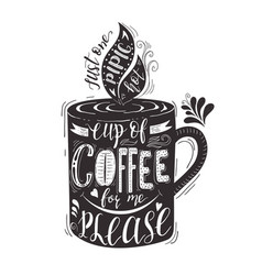 quote for coffee hand-drawn lettering on vector image vector image
