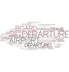 Departures word cloud concept vector