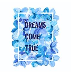 dreams come true - motivation poster vector image