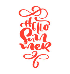 hello summer hand drawn lettering calligraphy vector image