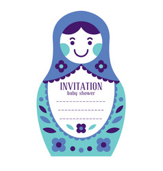 Matryoshka russian nesting doll baby invitation vector
