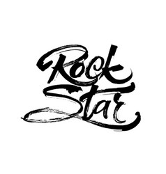 Rock star modern calligraphy hand lettering for vector