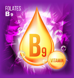 vitamin b9 folates vitamin gold oil drop vector image