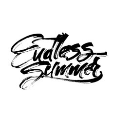 Endless summer modern calligraphy hand lettering vector