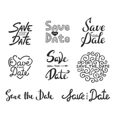 Save date calligraphy phrases unique vector