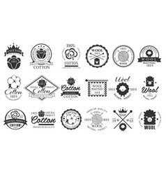 Set vintage cotton and wool emblems with hand vector