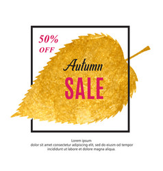 autumn sale banner with black frame and gold leaf vector image
