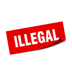 Illegal sticker illegal square sign illegal peeler vector