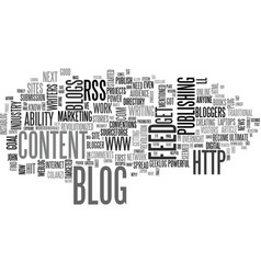 why authors should blog text word cloud concept vector image vector image