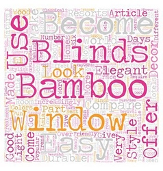 Bamboo window blinds for style elegance and ease vector