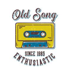 T-shirt design slogan typography old song vector