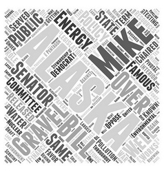 Mike Gravel Democrat Word Cloud Concept vector image