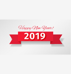 Red ribbon with greeting happy new year 2019 vector