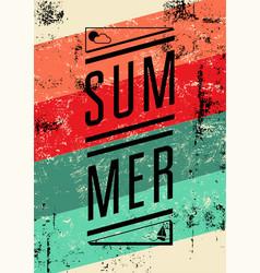 Summer typographic retro grunge poster vector