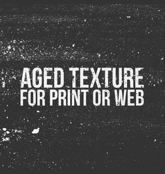 aged texture for print or web vector image