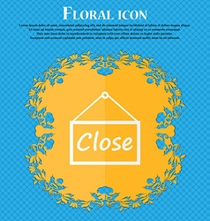 close icon sign Floral flat design on a blue vector image vector image