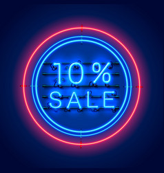 Neon 10 sale text banner night sign vector