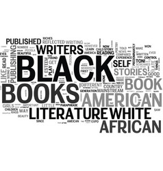 Why black literature is important text word cloud vector