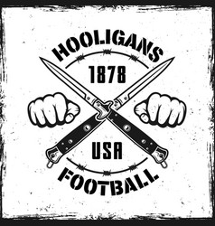 Football hooligans vintage emblem with two knives vector