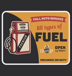 Fuel auto service vintage poster with retro gas vector