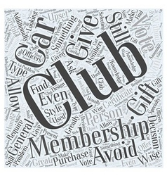 Giving Car Club Memberships as a Gift Word Cloud vector