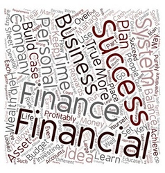 How To Evolve A Financial Success System text vector