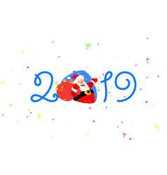 christmas santa claus and inscription 2019 vector image