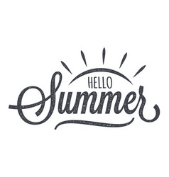 hello summer vintage lettering on white background vector image