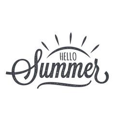 hello summer vintage lettering on white background vector image