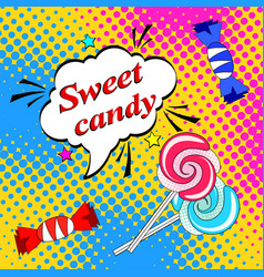 pop art background with lollipops and candies and vector image