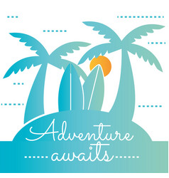 Poster adventure awaits vector