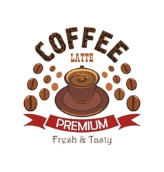 Premium coffee badge with cup of latte vector image