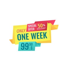 Only one week special offer vector