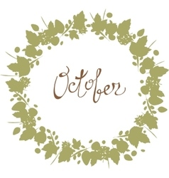 October lettering in a frame of leaves autumn vector image