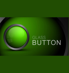 glass realistic green button for web design vector image