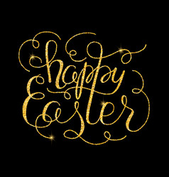 Happy easter glitter golden hand lettering vector