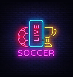 live soccer neon sign live football logo vector image