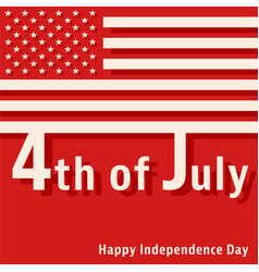 4th of july - happy independence day vector