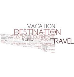 Destination word cloud concept vector