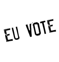 Eu Vote rubber stamp vector