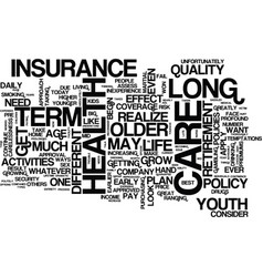 long term care health insurance a closer look vector image