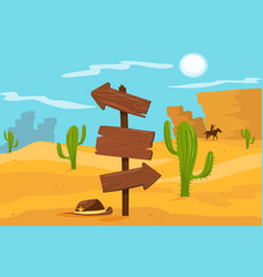Old wooden road sign standing on desert landscape vector
