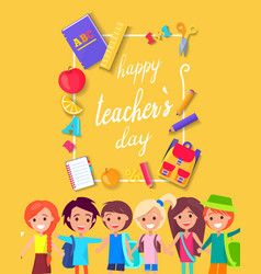 happy teacher s day colorful bright poster vector image