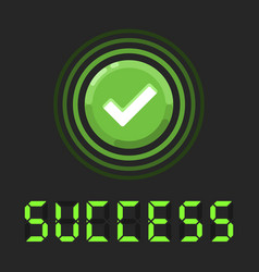 Super success message with green check sign vector