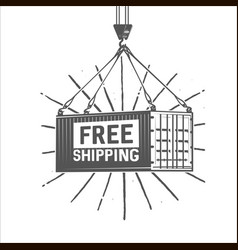 free shipping crane lifts a container with vector image