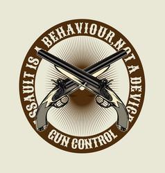quote gun controlcross gun hand drawingshirt vector image