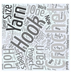 Tips for Those Beginning to Crochet Word Cloud vector image