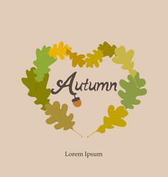 autumn heart frame card autumn wreath of oak vector image