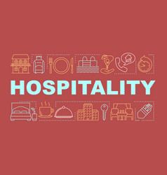 Hospitality word concepts banner lodging industry vector